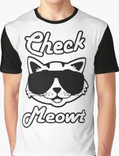 Check Meowt Graphic T-Shirt