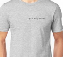 Driving me wild Unisex T-Shirt