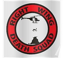 Right Wing Death Squad Poster