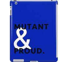 Mutant & Proud. iPad Case/Skin
