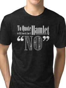 """""""No."""" - White Tri-blend T-Shirt"""
