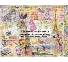 Jane Austen travel adventure quote Photographic Print