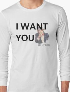 I want you by my side Long Sleeve T-Shirt