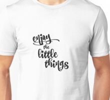 Inspirational Quote Unisex T-Shirt