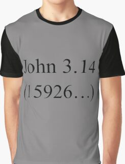 John 3:16 parody, Pi design. Graphic T-Shirt