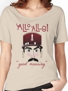 """Allo Allo, Officer Crabtree, """"good moaning"""" Women's Relaxed Fit T-Shirt"""