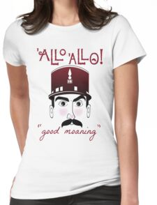 """Allo Allo, Officer Crabtree, """"good moaning"""" Womens Fitted T-Shirt"""
