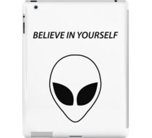 Believe In Yourself iPad Case/Skin
