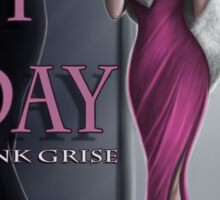 Die By Day- cover art for the novelette by Wink Grise Sticker