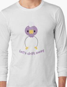 Let's Drift Away Long Sleeve T-Shirt