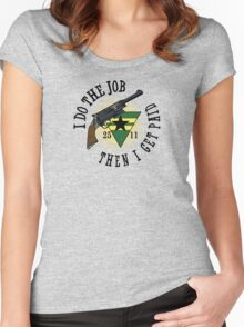 I Do The Job Women's Fitted Scoop T-Shirt