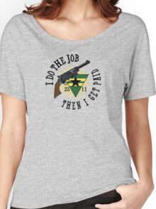 I Do The Job Women's Relaxed Fit T-Shirt