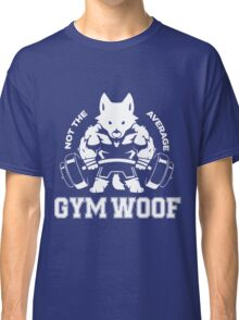 Not the average GYM WOOF Classic T-Shirt