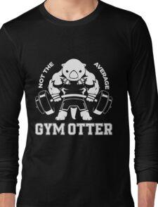 Not the average GYM OTTER Long Sleeve T-Shirt