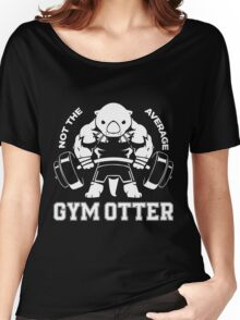 Not the average GYM OTTER Women's Relaxed Fit T-Shirt