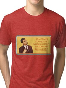 Ball a Lot Tri-blend T-Shirt