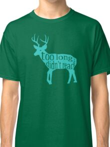 The Teal Deer Classic T-Shirt