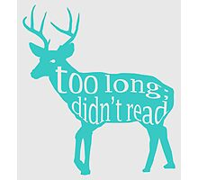 The Teal Deer Photographic Print