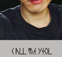 CALL ME CHAN YEOL Sticker