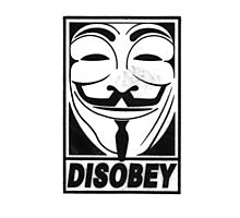 Guy Fawkes/Anonymous/V for Vendetta: DISOBEY Photographic Print