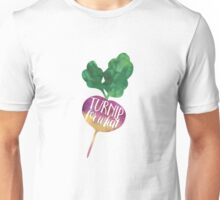 Turnip for What Unisex T-Shirt