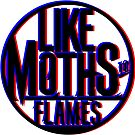 3D - Like Moths to Flames by Cats 13