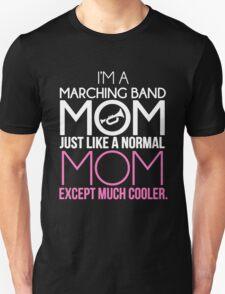 Marching Band Mom Unisex T-Shirt