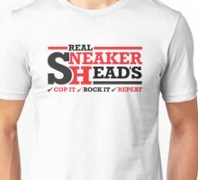 Real Sneakerheads (Cop it, Rock it, Repeat) Unisex T-Shirt
