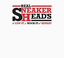 Real Sneakerheads (Cop it, Rock it, Repeat) Unisex T-Shirt