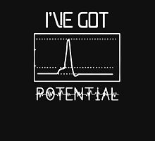 I've Got Potential Unisex T-Shirt
