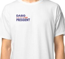 Dabo For President Classic T-Shirt