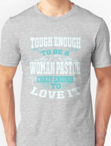 Tough Enough To Be A Woman Pastor Unisex T-Shirt