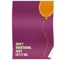 Don't Overthink - Business Quotes Poster Poster