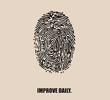 Improve Daily - Business Quotes Poster Unisex T-Shirt