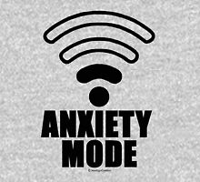 Anxiety mode Unisex T-Shirt