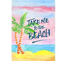 Take Me to the Beach Palm Trees Watercolor Painting Photographic Print
