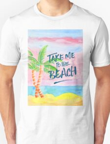 Take Me to the Beach Palm Trees Watercolor Painting Unisex T-Shirt