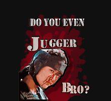 Do You Even Jugger, Bro? Hoodie