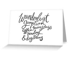 Brush Lettering Wanderlust Gumption Coffee Rainy Days Reading & Daydreams Greeting Card