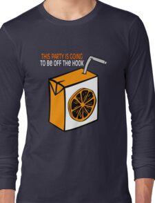 Off The Hook! Long Sleeve T-Shirt