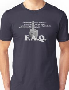 Frequently Asked Questions Unisex T-Shirt