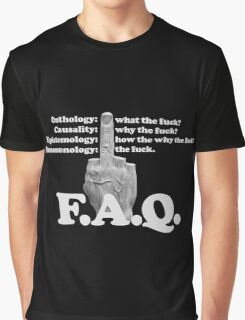 Frequently Asked Questions Graphic T-Shirt