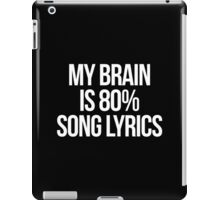 Song Lyrics Funny Quote iPad Case/Skin