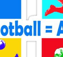 Football = art Sticker