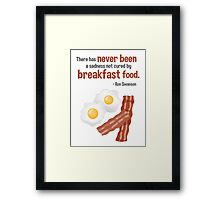 Parks & Recreation // Breakfast Food // Ron Swanson Quotable Framed Print