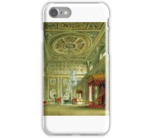 James Stephanoff - Buckingham House, the Saloon iPhone Case/Skin