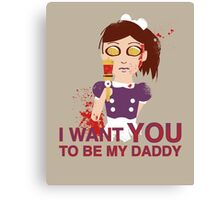 I want you to be my daddy Canvas Print