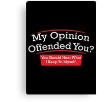 opinion Canvas Print