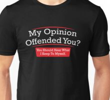opinion Unisex T-Shirt
