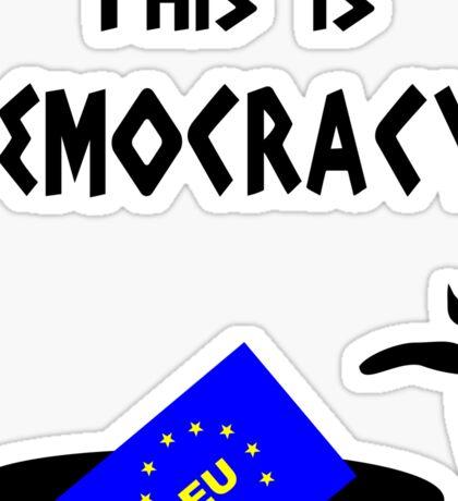 This democracy anti EU referendum ukip Sticker